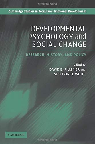 9780521533607: Developmental Psychology and Social Change: Research, History and Policy (Cambridge Studies in Social and Emotional Development)