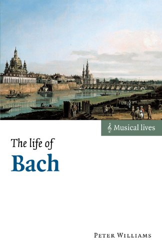 9780521533744: The Life of Bach (Musical Lives)