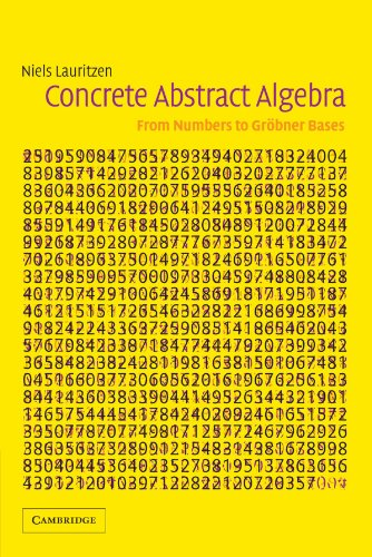 9780521534109: Concrete Abstract Algebra: From Numbers to Gr�bner Bases
