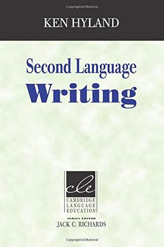 9780521534307: Second Language Writing (Cambridge Language Education)