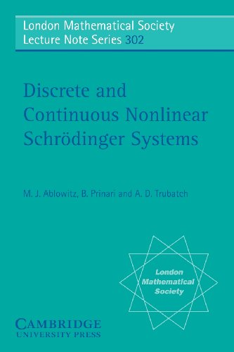 9780521534376: Discrete and Continuous Nonlinear Schrödinger Systems (London Mathematical Society Lecture Note, Vol. 302) (London Mathematical Society Lecture Note Series)