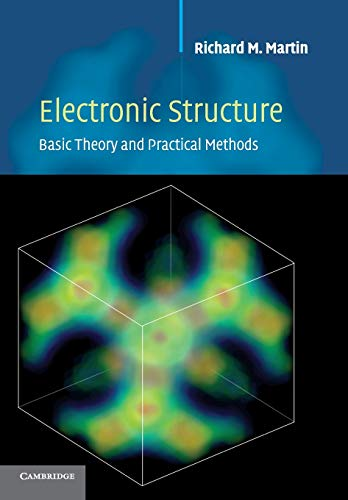 9780521534406: Electronic Structure: Basic Theory and Practical Methods (v. 1)