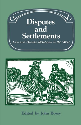 9780521534451: Disputes and Settlements: Law and Human Relations in the West (Past and Present Publications)