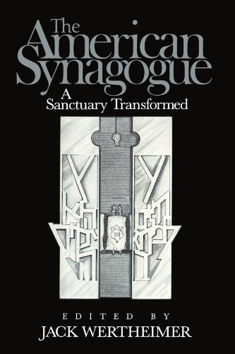 9780521534543: The American Synagogue: A Sanctuary Transformed