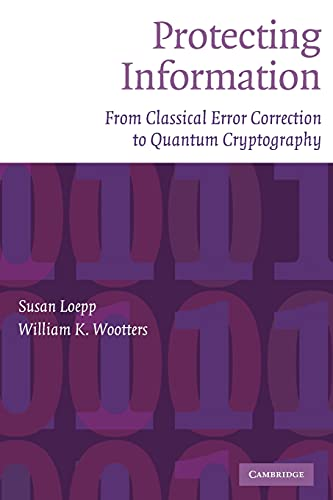 9780521534765: Protecting Information Paperback: From Classical Error Correction to Quantum Cryptography