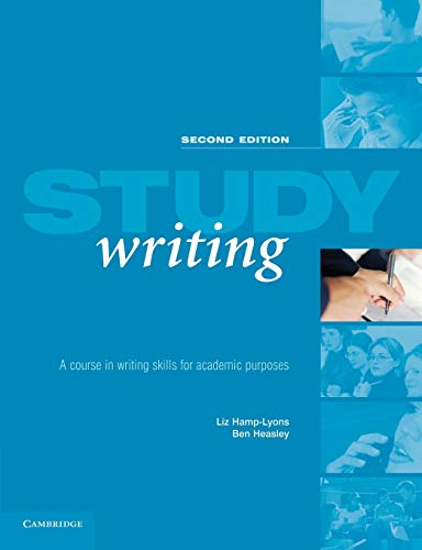 Study Writing : a Course in Writing: Hamp-Lyons, Liz ;