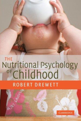 The Nutritional Psychology of Childhood: Robert Drewett