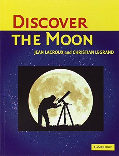 9780521535557: Discover the Moon