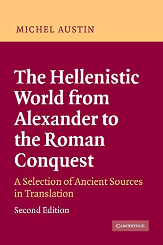 9780521535618: The Hellenistic World from Alexander to the Roman Conquest: A Selection of Ancient Sources in Translation