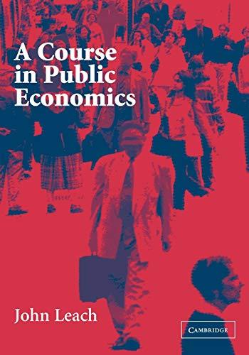 9780521535670: A Course in Public Economics