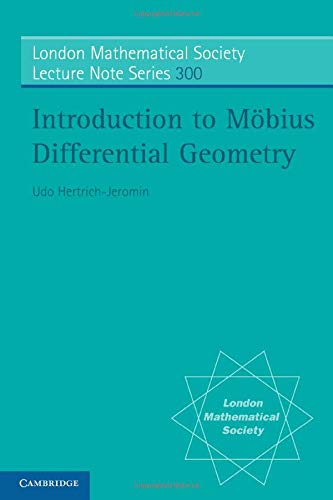 9780521535694: Introduction to Möbius Differential Geometry Paperback: 300 (London Mathematical Society Lecture Note Series)