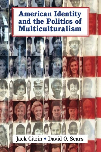 9780521535786: American Identity and the Politics of Multiculturalism (Cambridge Studies in Public Opinion and Political Psychology)