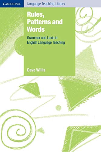 9780521536196: Rules, Patterns and Words Paperback: Grammar and Lexis in English Language Teaching (Cambridge Language Teaching Library)