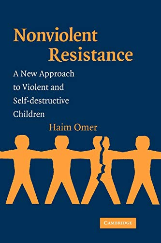 9780521536233: Non-Violent Resistance Paperback: A New Approach to Violent and Self-destructive Children