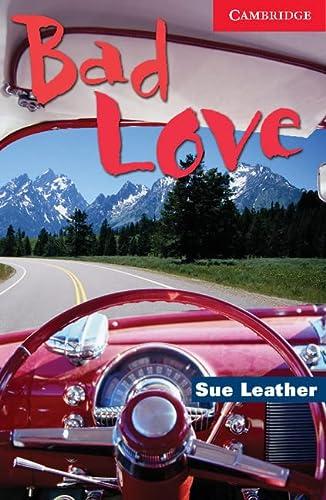 9780521536530: Bad Love Level 1 (Cambridge English Readers)