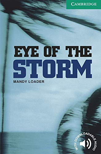 9780521536592: Eye of the Storm Level 3 (Cambridge English Readers)