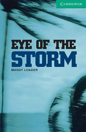 Eye of the Storm Level 3 (Cambridge: Loader, Mandy