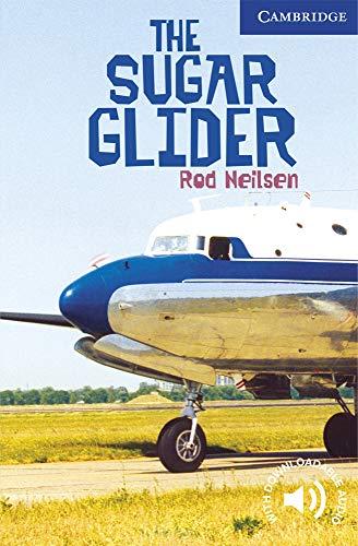 9780521536615: The Sugar Glider Level 5 (Cambridge English Readers)