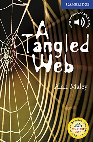 A Tangled Web Level 6 (Cambridge English Readers) (0521536642) by Alan Maley