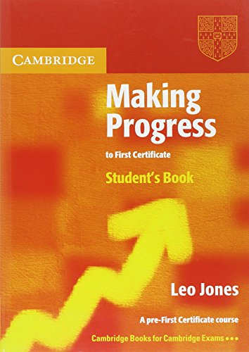 Making Progress to First Certificate Student's Book: Jones, Leo