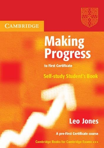 9780521537032: Making Progress to First Certificate Self Study Student's Book (Cambridge Books for Cambridge Exams)