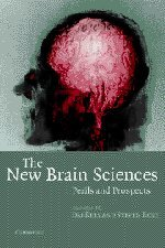 9780521537148: The New Brain Sciences: Perils and Prospects