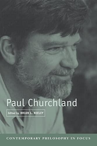 9780521537155: Paul Churchland (Contemporary Philosophy in Focus)