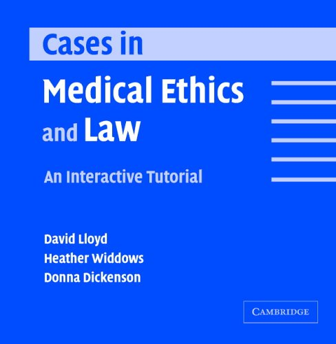 9780521537285: Cases in Medical Ethics and Law: An Interactive Tutorial