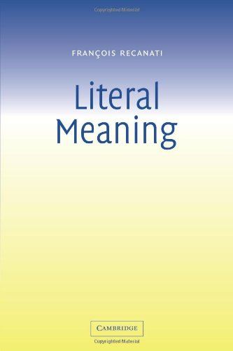 9780521537360: Literal Meaning