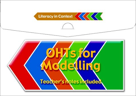 OHTs for Modelling (Literacy in Context) (052153741X) by Gunning, Natasha; Makin, Ruth; Mitchell, Liz; Lawrence, Lucy