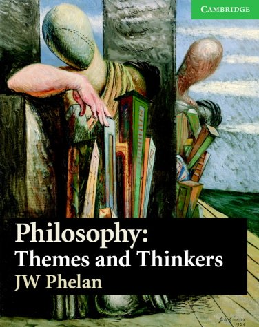 9780521537421: Philosophy: Themes and Thinkers (Cambridge International Examinations)