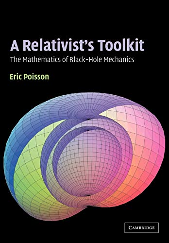 9780521537803: A Relativist's Toolkit: The Mathematics of Black-Hole Mechanics