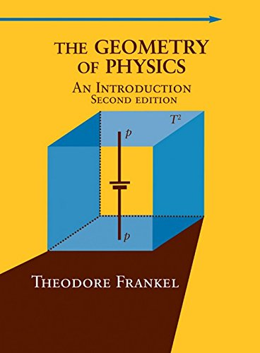 9780521539272: The Geometry of Physics: An Introduction, 2nd Edition