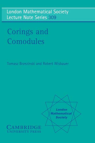 9780521539319: Corings and Comodules Paperback (London Mathematical Society Lecture Note Series)