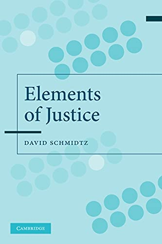 9780521539364: The Elements of Justice
