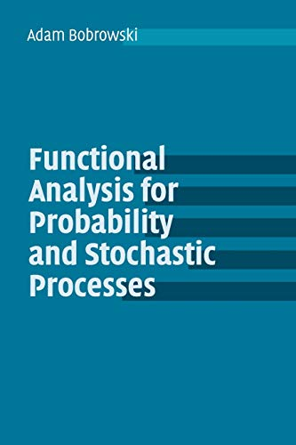 9780521539371: Functional Analysis for Probability and Stochastic Processes: An Introduction