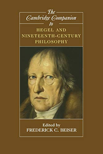 9780521539388: The Cambridge Companion to Hegel and Nineteenth-Century Philosophy Paperback (Cambridge Companions to Philosophy)