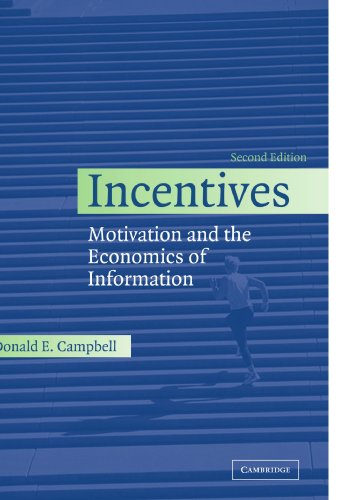 9780521539746: Incentives: Motivation and the Economics of Information, 2nd Edition