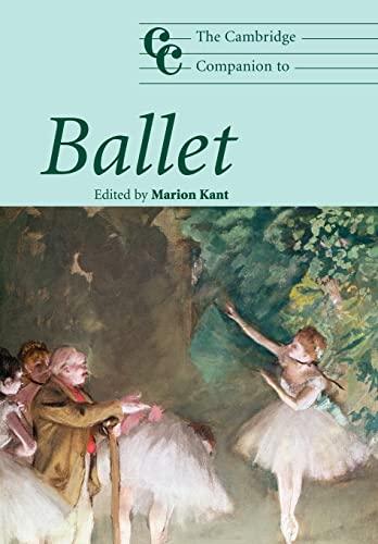 9780521539869: The Cambridge Companion to Ballet (Cambridge Companions to Music)