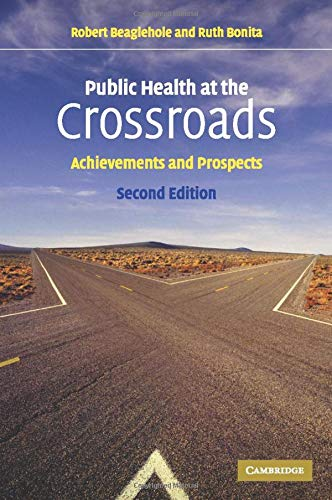9780521540476: Public Health at the Crossroads: Achievements and Prospects