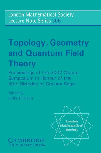 9780521540490: Topology, Geometry and Quantum Field Theory: Proceedings of the 2002 Oxford Symposium in Honour of the 60th Birthday of Graeme Segal