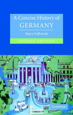 9780521540711: A Concise History of Germany (Cambridge Concise Histories) , Second Edition