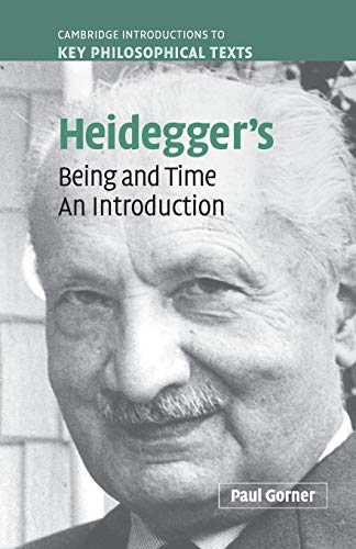 9780521540728: Heidegger's Being and Time: An Introduction (Cambridge Introductions to Key Philosophical Texts)