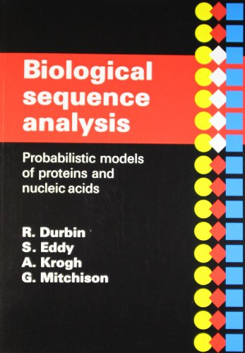 Biological Sequence Analysis: Probabilistic Models of Proteins and Nucleic Acids: Durbin, Richard; ...