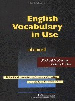 English Vocabulary in Use: Advanced (Series: Vocabulary in Use): Michael McCarthy & Felicity O?Dell