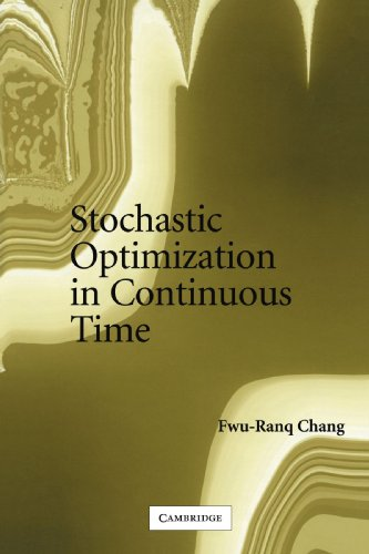 9780521541947: Stochastic Optimization in Continuous Time