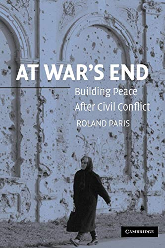 9780521541978: At War's End: Building Peace after Civil Conflict