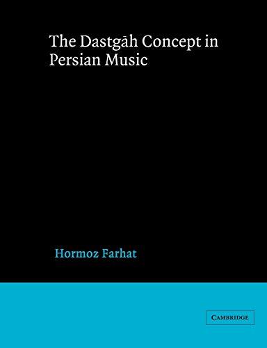 9780521542067: Dastgah Concept in Persian Music (Cambridge Studies in Ethnomusicology)
