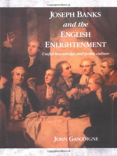 9780521542111: Joseph Banks and the English Enlightenment: Useful Knowledge and Polite Culture