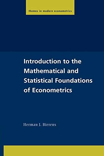 9780521542241: Introduction to the Mathematical and Statistical Foundations of Econometrics